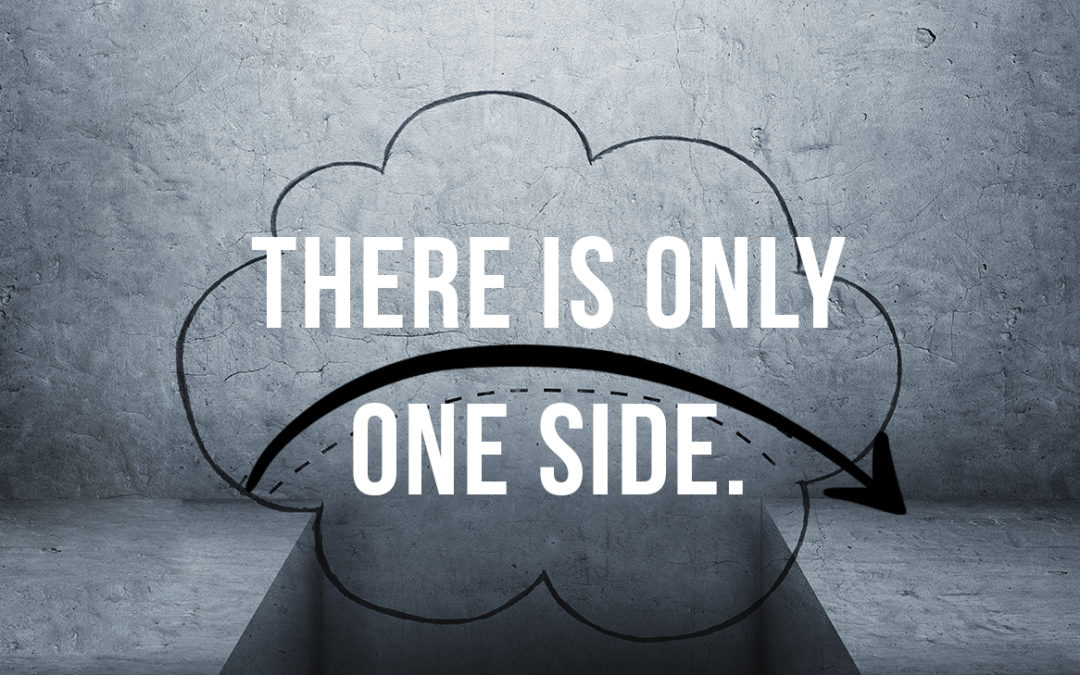 There Is Only One Side